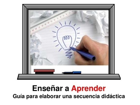 Guía para elaborar una secuencia didáctica | TI... | Blogs educativos generalistas | Scoop.it