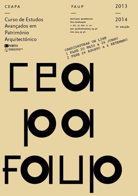 FAUP lança 3.ª edição do Curso de Estudos Avançados em Património Arquitetónico « Notícias UP | Património | Scoop.it