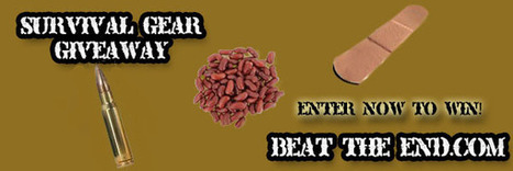 Beat The End Survival Gear Giveaway - Beat The End | The Survival Preparedness Page | Scoop.it