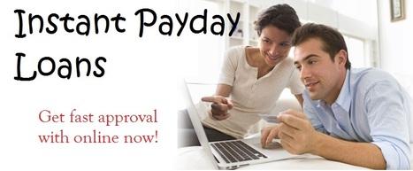 Get Solve Urgent Cash Crisis With Instant Payday Loans   Instant Payday Loans   Scoop.it
