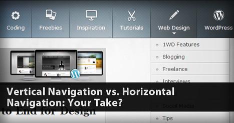 Vertical Navigation vs. Horizontal Navigation: Your Take? | Basics and principles for a good  Web Design | Scoop.it
