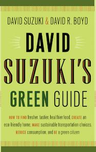 David Suzuki's Green Guide | Canadian literature | Scoop.it