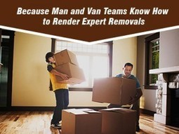 Because Man and Van Teams Know How to Render Expert Removals | Super Man Removals Company | Scoop.it