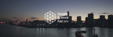 Google Science Fair 2014 kicks off to find bright young scientists with ideas to change the world - TNW | iScience Teacher | Scoop.it