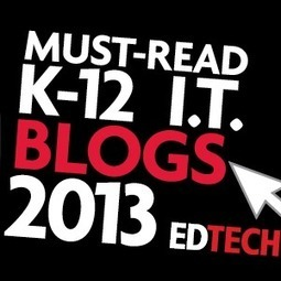 The 2013 Honor Roll: EdTech's Must-Read K–12 IT Blogs | Elementary Technology Integration | Scoop.it