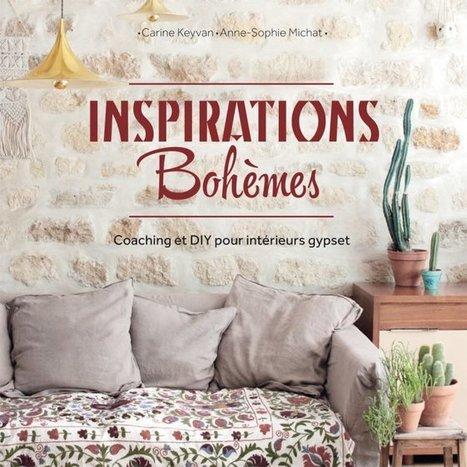 """""""Inspirations Bohèmes"""", le nouveau livre d'Hëllø blogzine   Décoration maison intérieure et extérieure   Scoop.it"""