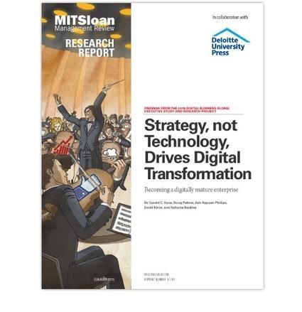 Strategy, not Technology, Drives Digital Transformation | Le Zinc de Co | Scoop.it
