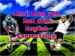 Dropping the Ball with English: Brazilian Expressions That Don't Translate Literally | English 2.0 for Brazilian EFL teachers | Scoop.it