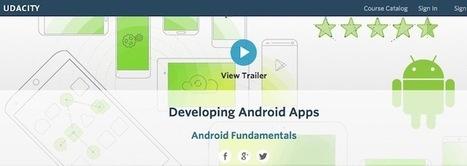Google veut stimuler des développeurs Android en proposant des cours gratuit | Développement web | Scoop.it