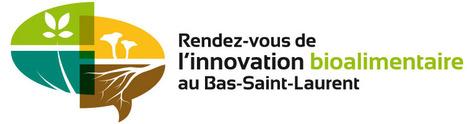 Rendez-vous de l'innovation bioalimentaire au Bas-Saint-Laurent | La recherche dans les cégeps | Scoop.it