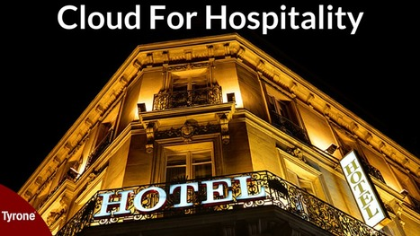 Take A Closer Look..... ‪#‎Cloud‬ For ‪#‎Hospitality Click Here: http://goo.gl/cfBmvr | tyrone | Scoop.it