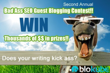 The 2nd Annual Bad Ass SEO Guest Blogging Contest Is Here! | SEO Tips, Advice, Help | Scoop.it