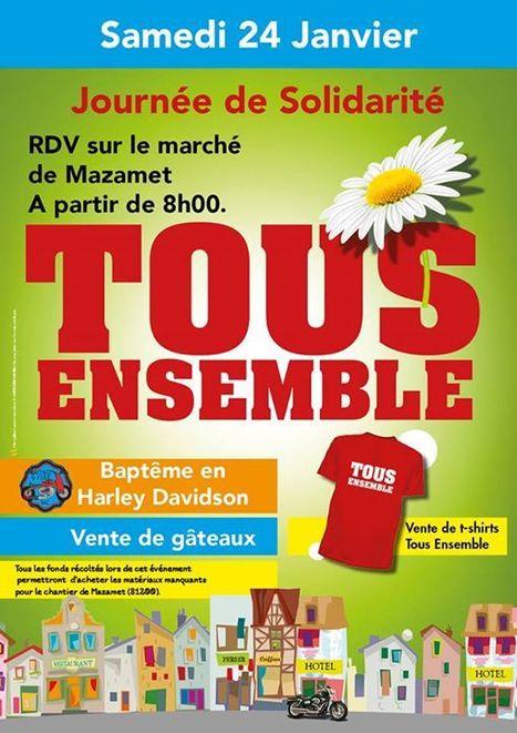 TOUS ENSEMBLE : grande journée de solidarité à Mazamet (81200) | Tout Ce Qui Se Passe Près De Chez Moi .fr | Scoop.it