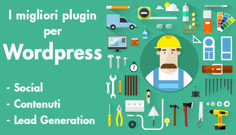 I migliori plugin Wordpress: Social, contenuti e lead generation | Curation, Copywriting and  ... surroundings | Scoop.it