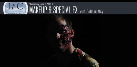 Makeup & Special FX with Colleen May | Independent Filmmakers Coalition | OffStage | Scoop.it