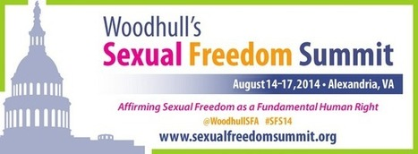 Call For Workshop Proposals for Woodhull's Sexual Freedom Summit 2014 | Let's Get Sex Positive | Scoop.it