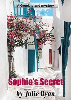 Sophia's Secret (A Greek Island Mystery Book 2) by Julie Ryan   Greek island lifestyle   Scoop.it