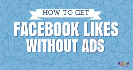 How To Get Facebook Likes WITHOUT Ads | AsesoriaWeb20 | Scoop.it