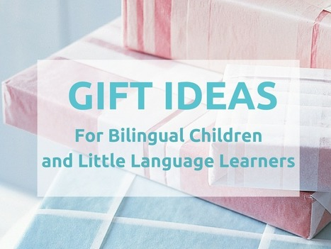 GIFT IDEAS FOR BILINGUAL CHILDREN & LITTLE LANGUAGE LEARNERS | games for language learning | Scoop.it