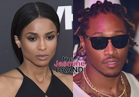 (EXCLUSIVE) Ciara Sues Future For 15 Million: He's trying to ruin my career! - theJasmineBRAND | GetAtMe | Scoop.it