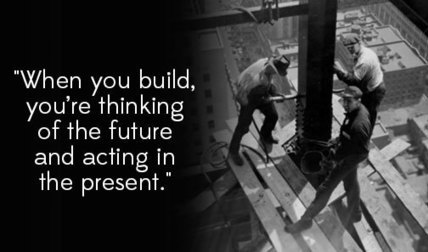 Why Life Means More When You're Building | Entrepreneurship | Scoop.it