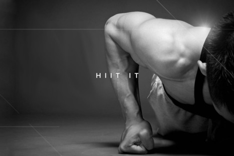 High Intensity Interval Training (HIIT): Burn More Fat In A Shorter Time? | Health & Fitness | Scoop.it