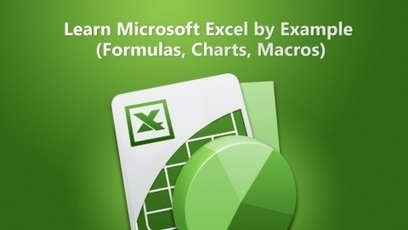 Learn Microsoft Excel by Example (Formulas, Charts, Macros) Course For FREE (Worth $59) | Newest Download | Excel | Scoop.it