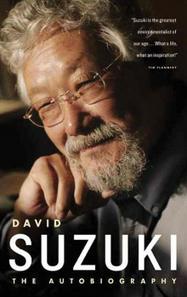 David Suzuki: The Autobiography | Canadian literature | Scoop.it