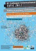 Actes du colloque international scientifique EUTIC 2012 - Intervention Michèle Drechsler | Sociologie du numérique et Humanité technologique | Scoop.it