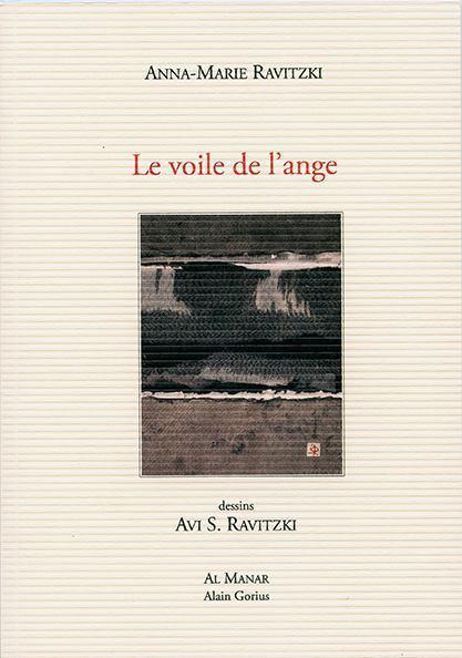 Anna-Marie Ravitzki, Le Voile de l'ange, Al Manar Prix Alain-Bosquet du livre étranger | TdF  |   Poésie contemporaine | Scoop.it