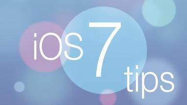 Master iOS 7: Get to know iOS 7 using our 48 tips - How to   Edtech PK-12   Scoop.it