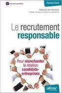 Livre numérique - Le recrutement responsable - Pour réenchanter la relation candidats-entreprises, Vilcot (Afnor Éditions) | Ressources humaines 2.0 | Scoop.it
