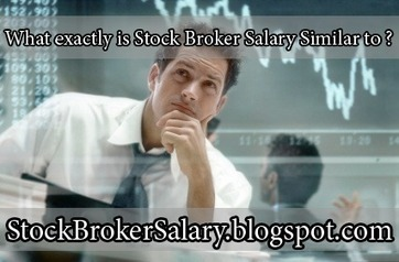What exactly is Stock Broker Salary Similar to ? | Stock Broker Salary | Scoop.it