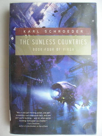 The Sunless Countries by Karl Schroeder | Science fiction, fantasy and horror | Scoop.it