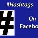 How to Use Facebook Hashtags to Increase Facebook ... - TabSite | Facebook Marketing Resources from Mike Gingerich | Scoop.it