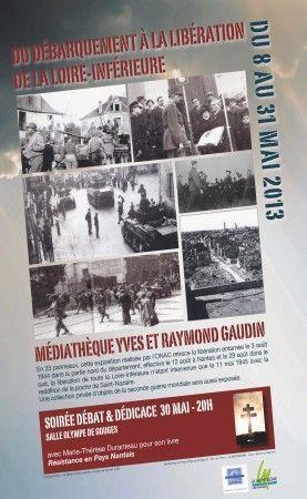 Derniers jours pour l'exposition : « Du débarquement à la libération de la Loire-Inférieure » - [ONACVG]   Histoire 2 guerres   Scoop.it