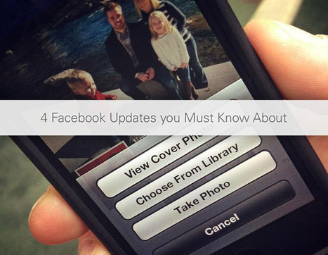 4 Facebook Updates you Must Know About | Awesome ReScoops | Scoop.it