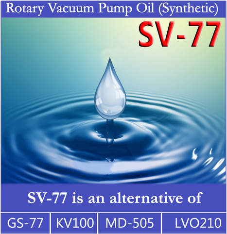 Premium Quality Synthetic Rotary Vacuum Pump Oil: SV-77   Supervac Industries   Scoop.it