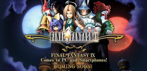 Final Fantasy IX revient sur PC et smartphones   Actualité Geek (High-Tech)   Scoop.it