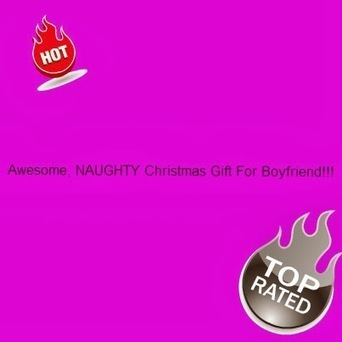 Awesome Naughty Christmas Gift For Your Boyfriend!   Gifts For Him   Scoop.it