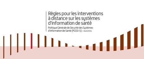 Règles pour les interventions à distance sur les systèmes d'information de santé - ASIP Santé | security | Scoop.it