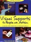 Positively Autism: Visual Supports for People with Autism: A Guide ... | Visual Supports | Scoop.it