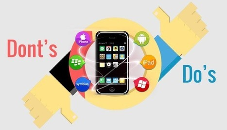 Take Your Mobile Application Development to Great Heights with Do's and Don'ts | Mobile Application Development Services | Scoop.it