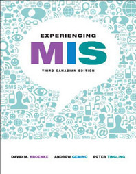 Test Bank For » Test Bank For Experiencing MIS, Third Canadian Edition: David M. Kroenke Download | Economics Test Banks | Scoop.it