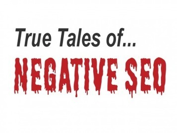 Negative SEO: Reality Check & Case Study | Real SEO | Scoop.it
