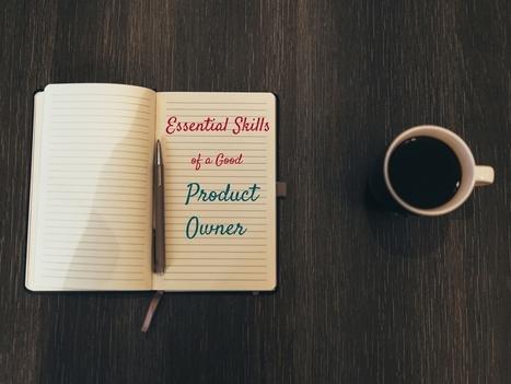 Product Owner Roles & Responsibilities in agile (scrum methodologies) | Agile For Startups | Scoop.it
