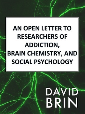 An Open Letter to Researchers of Addiction, Brain Chemistry, and Social Psychology | Science and Space: Exploring New Frontiers | Scoop.it