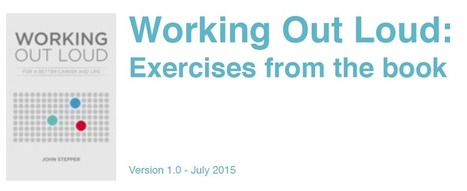 70 exercises to help you Work Out Loud | Working Out Loud | Living & Learning | Scoop.it
