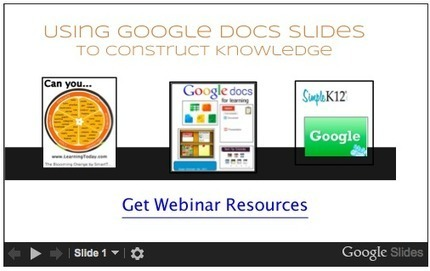 Cool Tools for 21st Century Learners: Webinar Preview - Using Slides to Construct Knowledge | sureshone | Scoop.it