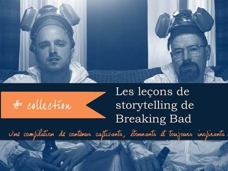 [Infographie] Le guide du storytelling par Breaking Bad | Destinations, promotion, protection, emotion ... | Scoop.it
